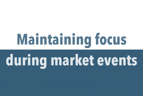 Maintaining focus during market events