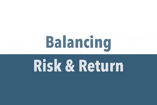Balancing Risk & Return